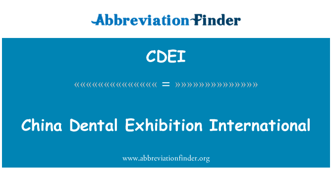 CDEI: China Dental Exhibition International