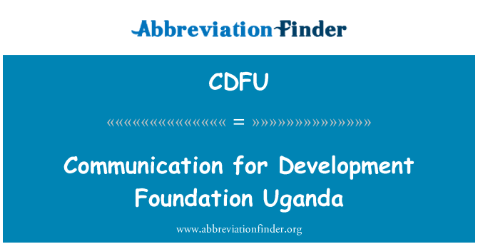 CDFU: Communication for Development Foundation Uganda