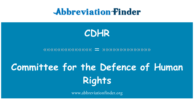 CDHR: Committee for the Defence of Human Rights