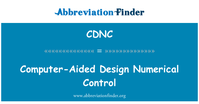 CDNC: Computer-Aided Design Numerical Control