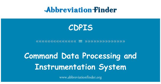 CDPIS: Comando de procesamiento de datos y sistema de instrumentación