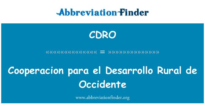 CDRO: Cooperacion para el Desarrollo kırsal de Occidente