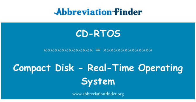 CD-RTOS: Compact Disk - Real-Time Operating System