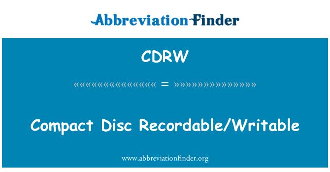 CDRW: Compact Disc Recordable/Writable