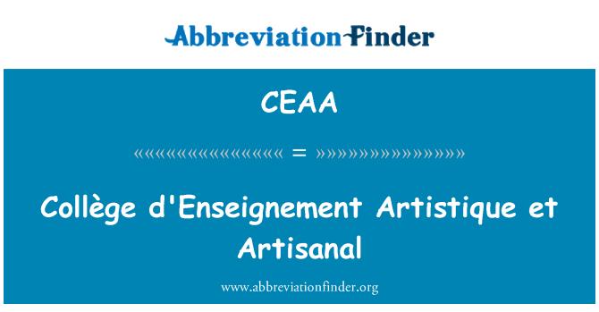 CEAA: Collège d'Enseignement Artistique et Artisanal