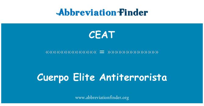CEAT: Cuerpo 精英 Antiterrorista