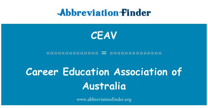 CEAV: Career Education Association of Australia