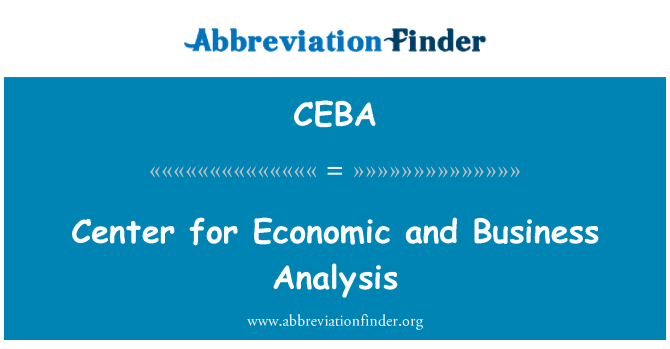 CEBA: Center for Economic and Business Analysis