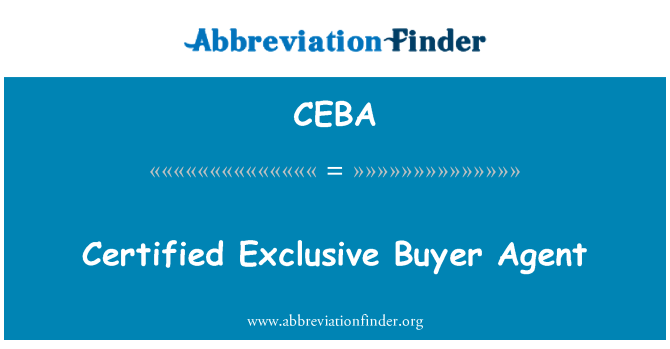 CEBA: Certified Exclusive Buyer Agent