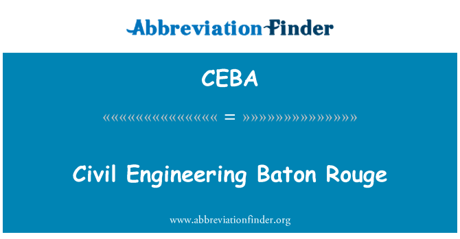 CEBA: Civil Engineering Baton Rouge