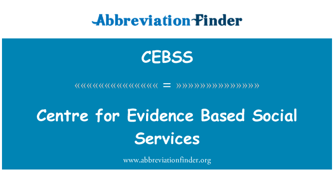 CEBSS: Centre for Evidence Based Social Services