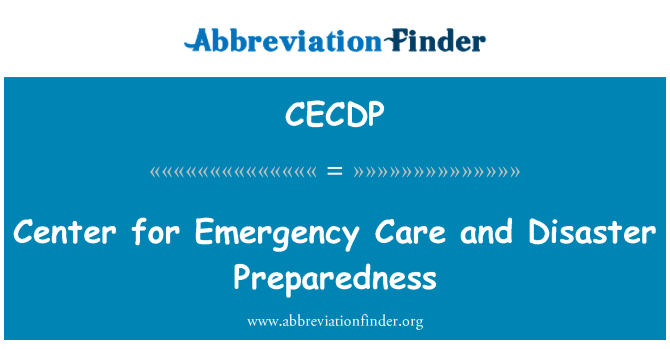 CECDP: Center for Emergency Care and Disaster Preparedness