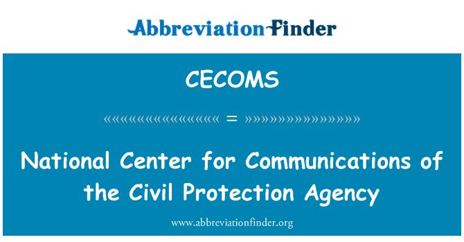 CECOMS: Nationaal centrum voor communicatie van de Civil Protection Agency