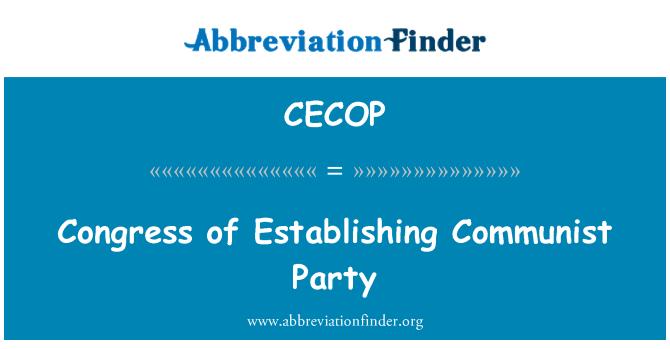 CECOP: Komünist parti kurma Kongresi
