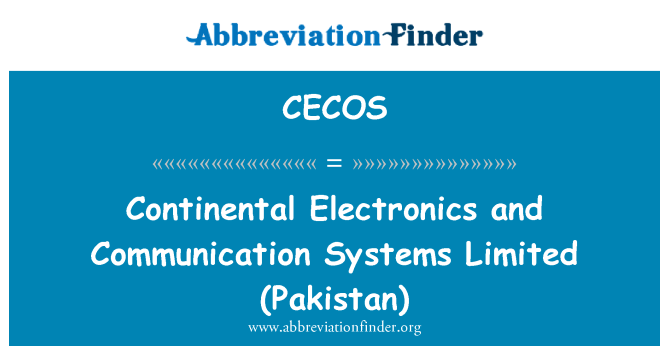 CECOS: Continental Electronics and Communication Systems   Limited (Pakistan)