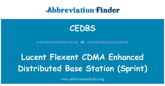 CEDBS: Lucent Flexent CDMA   Enhanced Distributed Base Station (Sprint)