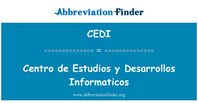 CEDI: Centro de Estudios y Desarrollos Informaticos