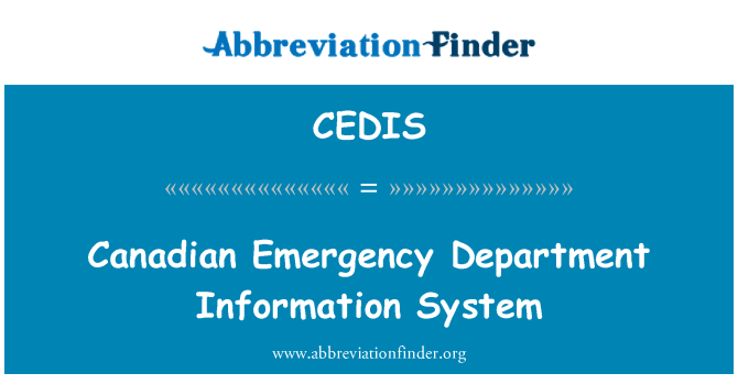 CEDIS: Canadian Emergency Department Information System