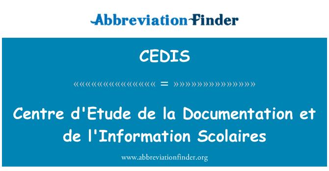CEDIS: Centre d'Etude de la Documentation et de l'Information Scolaires