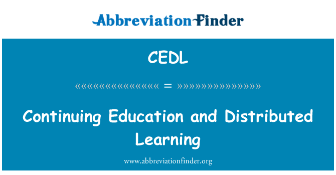 CEDL: Continuing Education and Distributed Learning