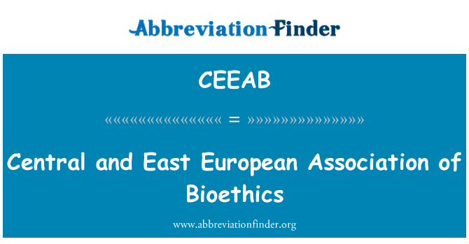 CEEAB: Central and East European Association of Bioethics