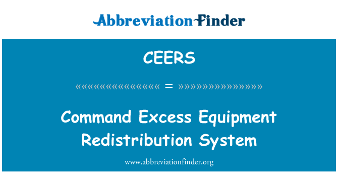 CEERS: Command Excess Equipment Redistribution System