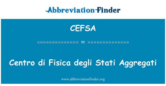 CEFSA: Centro di Fisica degli Stati Aggregati