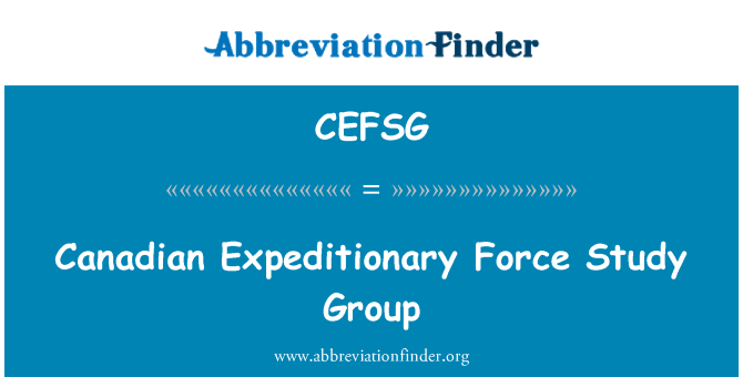CEFSG: Canadian Expeditionary Force Study Group