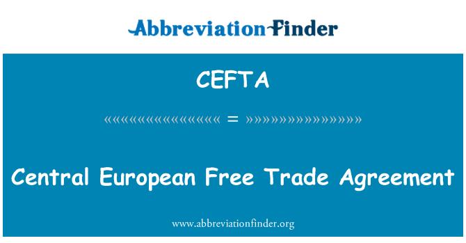 CEFTA: Keskne Euroopa Vabakaubanduse Assotsiatsioon