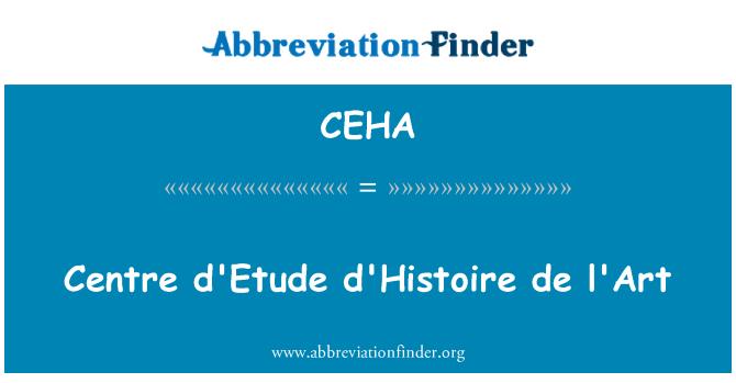 CEHA: Centre d'Etude d'Histoire de l'Art