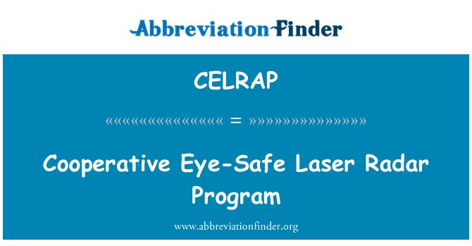 CELRAP: Cooperative Eye-Safe Laser Radar Program