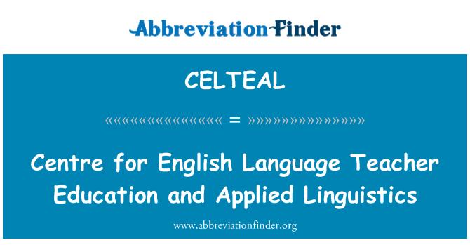 CELTEAL: Centre for English Language Teacher Education and Applied Linguistics