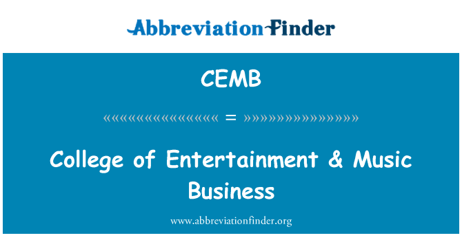 CEMB: College of Entertainment & Music Business