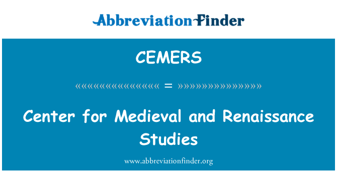 CEMERS: Center for Medieval and Renaissance Studies