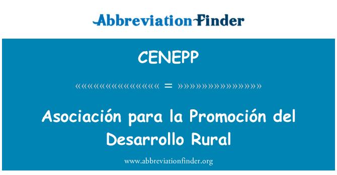 CENEPP: Asociación para la Promoción del Desarrollo Rural