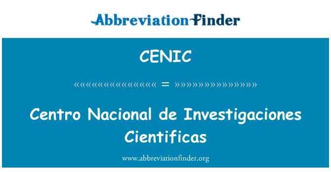 CENIC: Centro Nacional de Investigaciones Cientificas