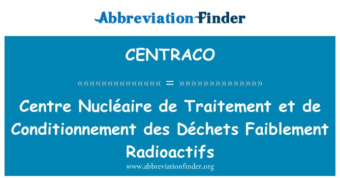 CENTRACO: Centre Nucléaire de Traitement et de Conditionnement des Déchets Faiblement Radioactifs
