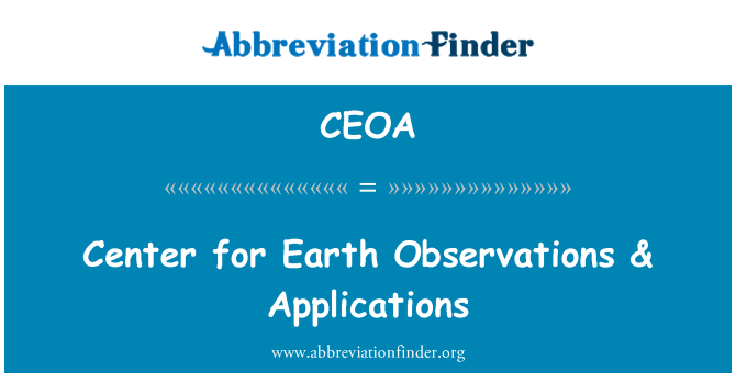 CEOA: Center for Earth Observations & Applications