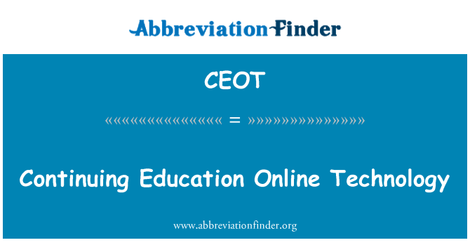CEOT: Continuing Education Online Technology