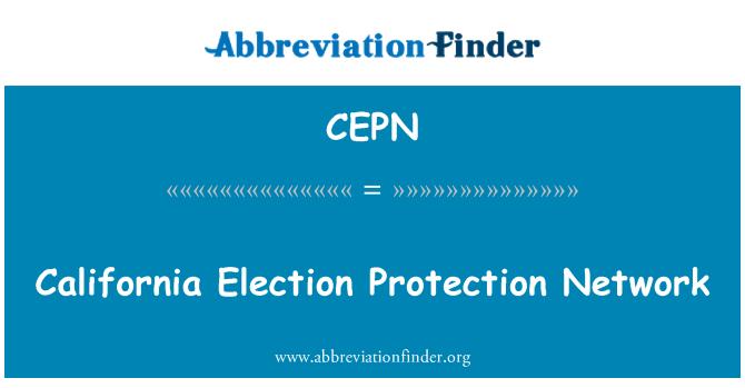 CEPN: California Election Protection Network
