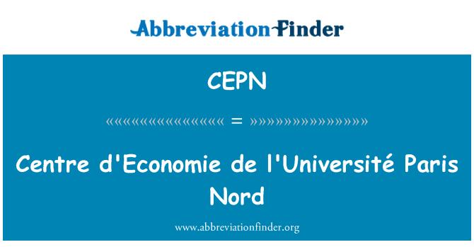 CEPN: Centre d'Economie de l'Université Paris Nord