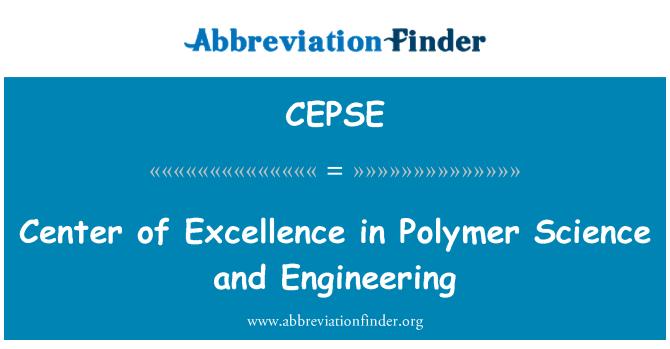 CEPSE: Center of Excellence Polimer bilim ve mühendislik