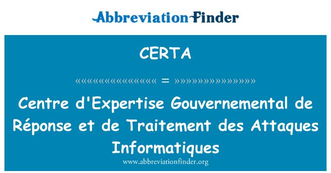 CERTA: Centre d'Expertise Gouvernemental de Réponse et de Traitement des Attaques Informatiques