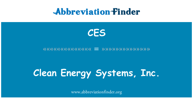 CES: Clean Energy Systems, Inc.