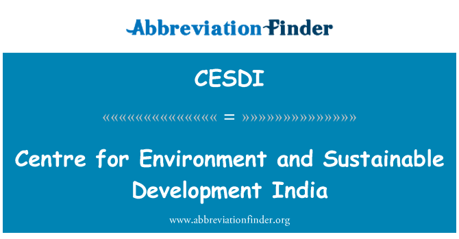 CESDI: Centre for Environment and Sustainable Development India