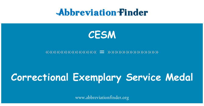 CESM: Medalla por servicio ejemplar correccional