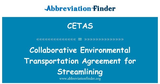 CETAS: Collaborative Environmental Transportation Agreement for Streamlining