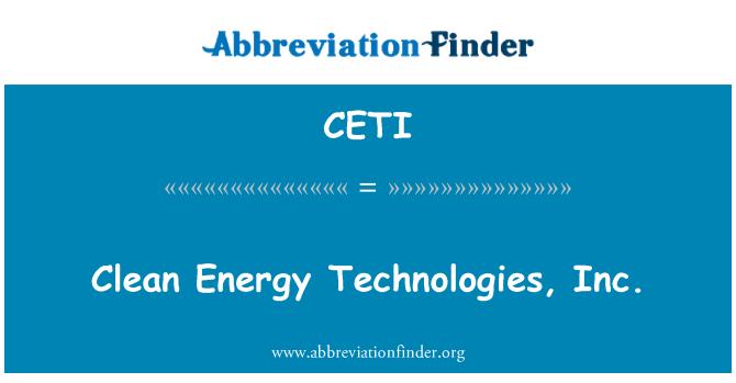 CETI: Clean Energy Technologies, Inc.