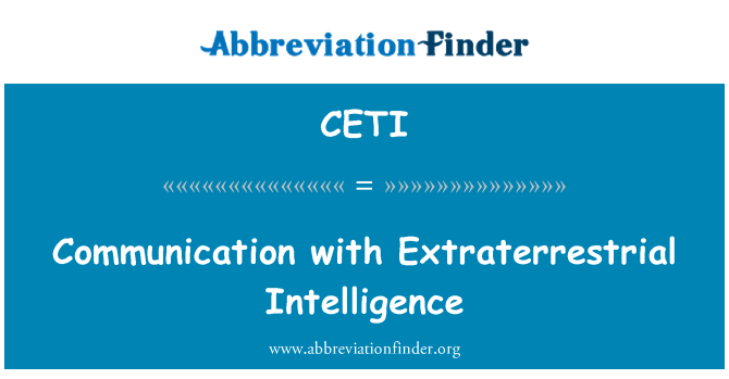 CETI: Communication with Extraterrestrial Intelligence