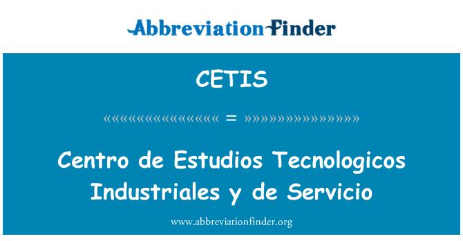 CETIS: Centro de Estudios Tecnologicos Industriales y de Servicio